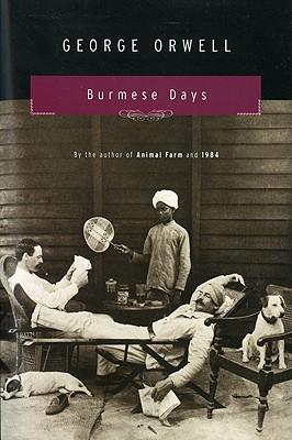 Burmese Days By Orwell, George