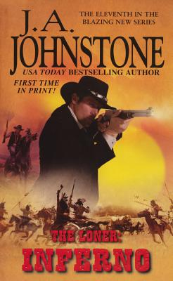 The Loner By Johnstone, William W./ Johnstone, J. A.